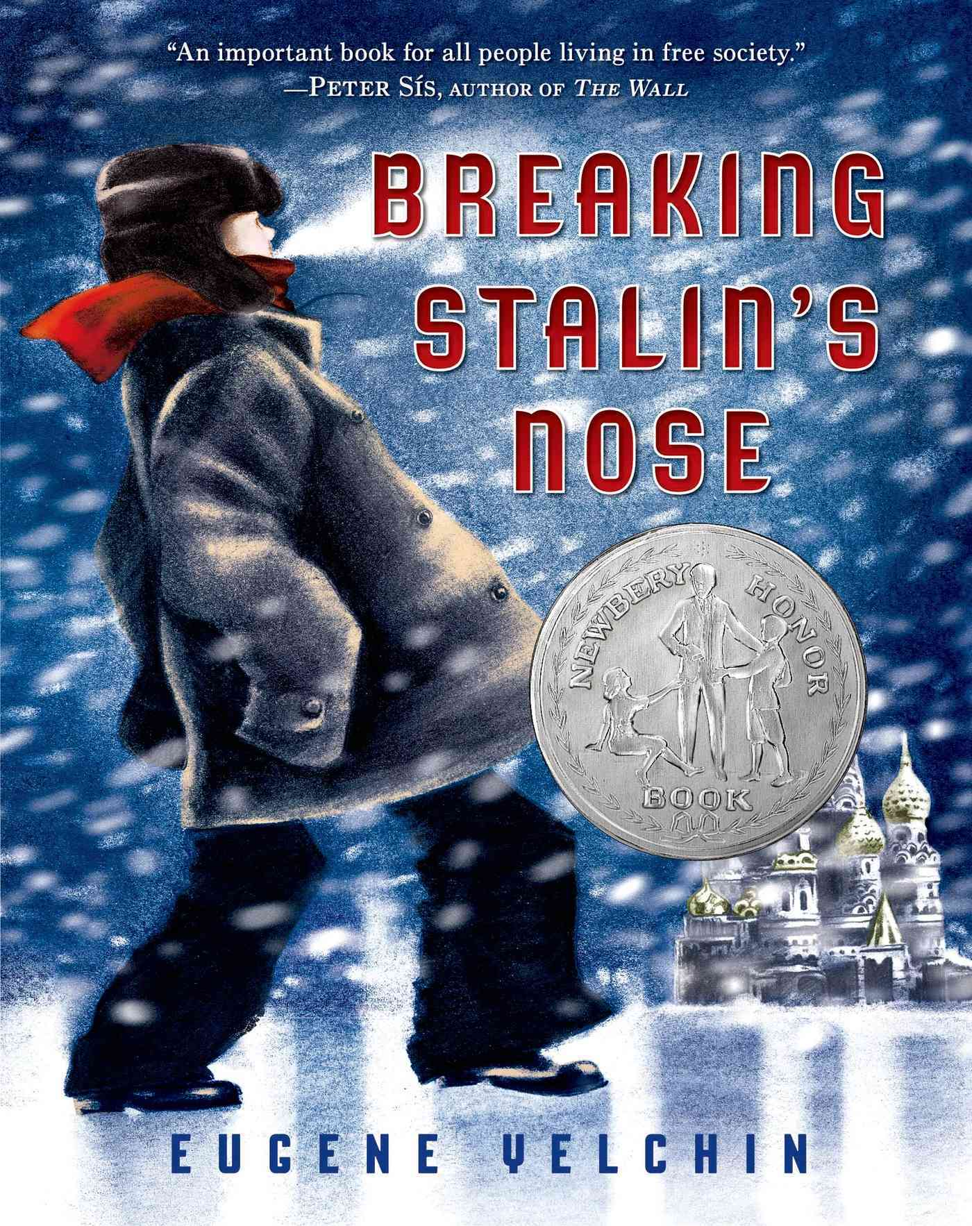 Breaking Stalin's Nose By Yelchin, Eugene