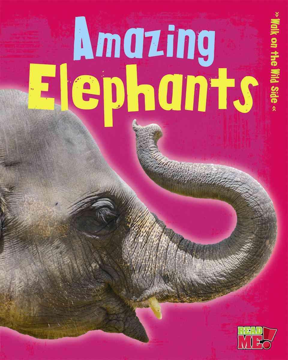 Amazing Elephants By Guillain, Charlotte